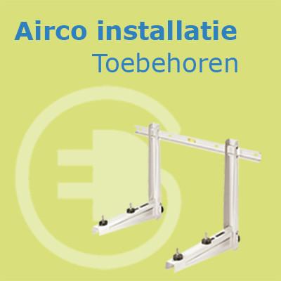Installatie benodigdheden - Airco voor in huis